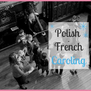 Polish-French Caroling
